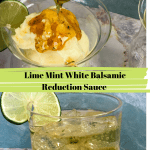white balsamic reduction sauce being spooned on sorbet and drink with lime slice and text overlay