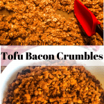 tofu bacon crumbles in white bowl with red checked cloth in background and bacon tofu on matt with text overlay