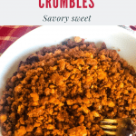 tofu bacon crumbles in white bowl with red checked cloth in background with text overlay
