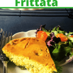 sliced of broccoli leek frittata on place with salad with text overlay