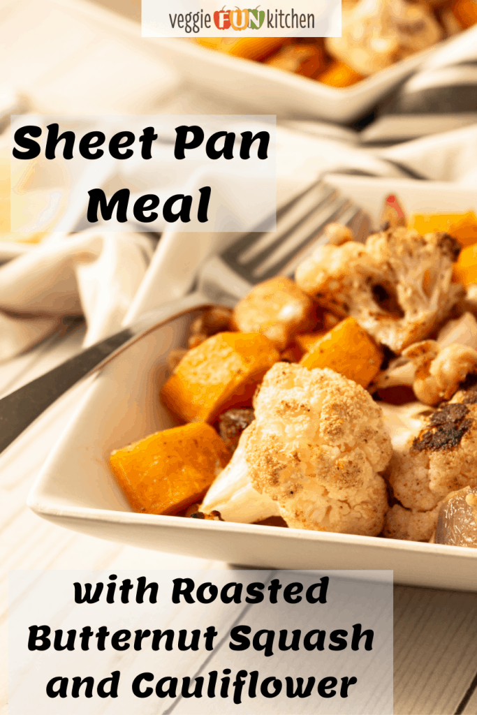 roasted butternut squash and cauliflower in white square dishes with pinterest text overlay