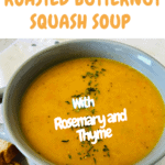 Roasted butternut squash soup in a bowl with pinterest text overlay