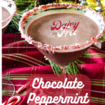 martini glass with chocolate peppermint martini and a candy cane rimmed glass with festive christmas decor in the background and pinterest text overlay