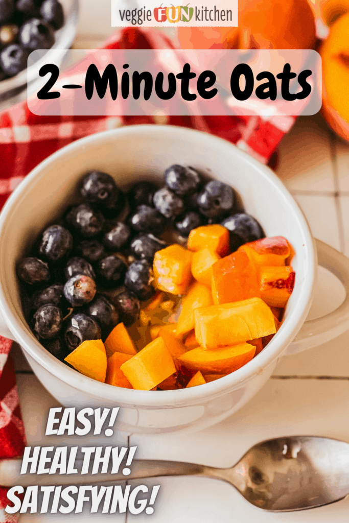 bowl of cooked oatmeal topped with blueberries and peaches with pinterest text overlay